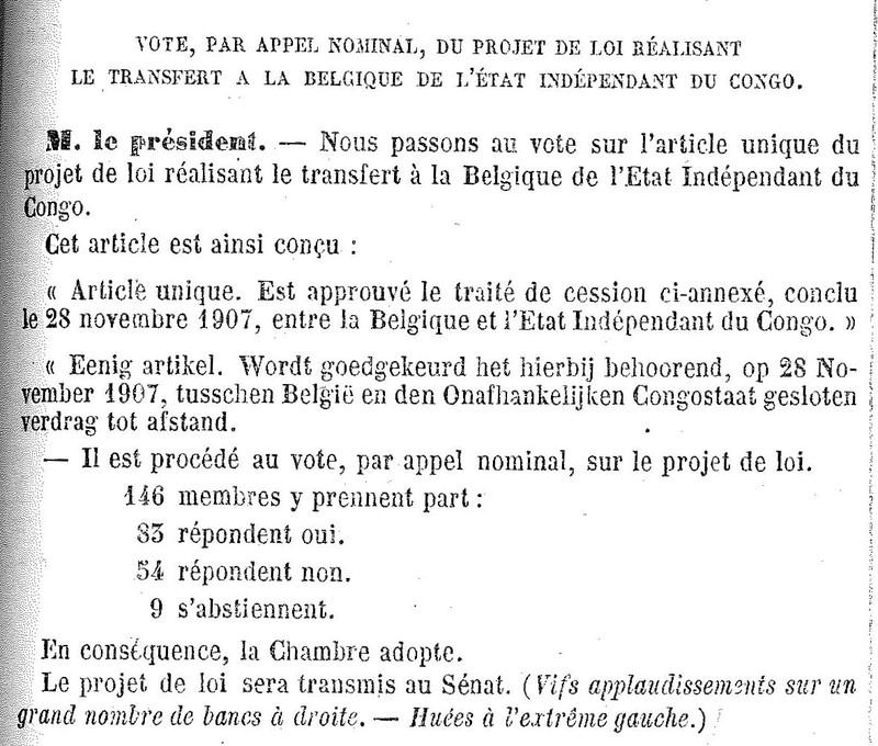 Vote, par appel nominal, du projet de loi réalisant le transfert à la Belgique de l'Etat indépendant du Congo. Séance du 20 août 1908
